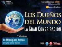 CVB Planeta Incógnito - 2x04 Los Dueños del Mundo: La Gran Conspiración, y el Tercer Hombre