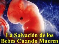 """03/03 – """"La Salvación de los Bebés Cuando Mueren (II)"""""""