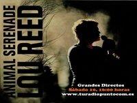 Lou Reed, Animal Serenade (Emisión 10 10 2015)