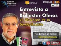 CVB Planeta Incógnito - 2x06 Ballester Olmos: La otra Cara de la Desclasificación ovni y ejércitos fantasmales