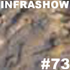 Infrashow #73