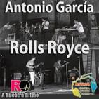 A Nuestro Ritmo 22 Antonio García y Rolls Royce (entrevista)