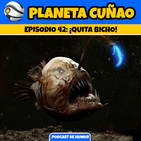 Episodio 42: ¡Quita, bicho!