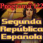 Programa 122. La Segunda República Española