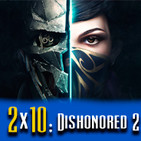Podcast LaPS4 2x10 : Dishonored 2, PS4 Pro, The Last Guardian