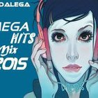 Dj Dalega - Megahits Mix 2015