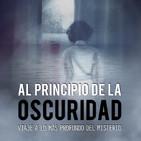 Voces del Misterio ESPECIAL: AL PRINCIPIO DE LA OSCURIDAD con Carlos Largo