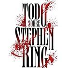 Misterios en Viernes n°91: Todo sobre Stephen King