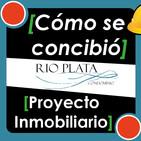 #4 ▷ ¿Cómo CONCEPTUALIZAR un PROYECTO INMOBILIARIO? Condominio Rio Plata