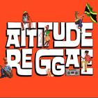 Attitude Reggae 19/08/19