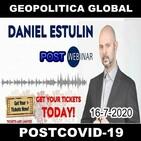 Geopolítica Global Post COVID - Daniel Estulin (16-7-2020) Coronavirus Agenda