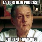 La Tortulia #54 - Dr. René Favaloro