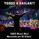 TODOS A BAILAR!!! (2017 Music Mix) Mezclado por DJ Albert