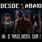 D.A. 166- De Trancazo... Daredevil Season 2