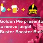 Golden Pie nos presenta Buster Booster Bus y ya jugamos FF7 Remake | Pixelbits con cerveza