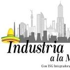 Industria a la Mexicana. 111119 p059