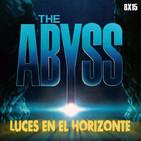 Luces en el Horizonte 8X15: ABYSS