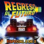 LODE 6x07 REGRESO AL FUTURO especial 2 de 2