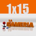 La Gameria 1x15 - De barro hasta las trancas