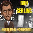Luces en el Horizonte: ROD SERLING