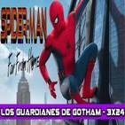 Los Guardianes de Gotham 3x24 - Spider-Man: Lejos de Casa