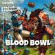 Enfermo por los Juegos 40 - Blood Bowl