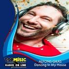 Alfons Gras - Dancing In My House en Top Music Radio - Febrero 2019