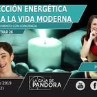 PROTECCIÓN ENERGÉTICA PARA LA VIDA MODERNA - Con Marta Puig y Vero Fernandez