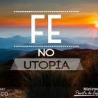 Fe, no Utopía - Edisson Martinez