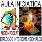 EL PODER DEL TAROT – DESCIFRANDO LAS CLAVES DE LA VIDA y DEL ESPIRITU - COMPLETO- Aula Iniciática - Diálogos Interdimens