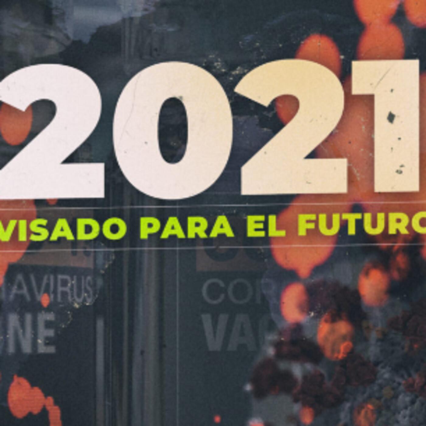 Cuarto milenio (03/01/2021) 15x44: 2021: Visado para el futuro