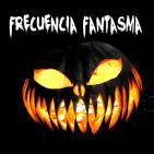 FRECUENCIA FANTASMA 01 - El fantasma de la monja, sueños y psicofonías