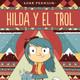 HILDA Y EL TROL, por Lucía