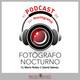 Photcast 54, Mario Rubio y David Gámez, el podcast de fotografonocturno