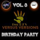 Versus Version Birthday Party vol. 3 11 Marzo 2016