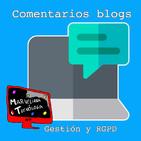 Cómo afecta la RGPD a la hora de publicar comentarios en blogs
