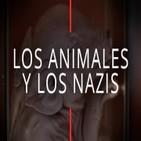 Los Nazis y los Animales