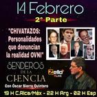 """""""SENDEROS DE LA CIENCIA"""" Con Óscar Sierra Quintero """"CHIVATAZOS: (2° Parte)"""