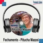 Fechamento - Pitucha Mazzei