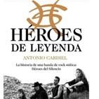 Héroes de Leyenda. Especial Héroes del Silencio.