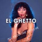 El Ghetto - T9P18 - Disco Baby!