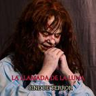 72 (LLDLL) Especial Cine de MISTERIO y TERROR. Con Carlos Dueñas (TONDI)