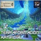 Especial Cuadernos de Bitácora: La Terraformación Artificial