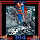 Programa 104 - El Sótano del Planet - Superman The Movie: El Audiocomentario