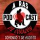 ARDL Directo 07/08/16: A Ras De Corazón