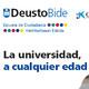 La universidad a cualquier edad. ¿Quieres conocer qué ofrece DeustoBide y combinar los verbos aprender y disfrutar?