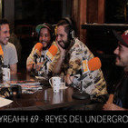 ONLYREALHH 69 - Reyes del Underground (Con XIII -Isaac, Seih y Dj Est- & Dobleache -HipHopLife-) + concurso Sicreet