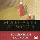 Maldito Libro: T01x12. El cuento de la criada de Margaret Atwood. 23/12/2017