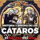 El Abrazo del Oso - Historia y enigma de los cátaros (Edit).