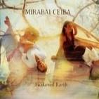 Title: Awakenend Earth Artist: Mirabai Ceiba Year: 2011